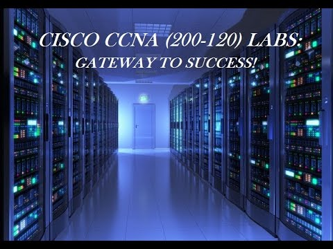 Practice Labs for Cisco CCNA