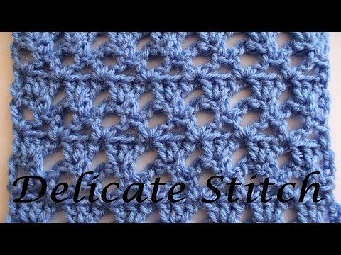 How to crochet Delicate Stitch