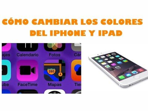 Cómo cambiar los colores del iPhone y iPad