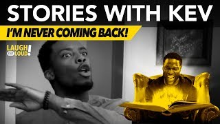 Download I'm Never Coming Back! | Stories with Kev | LOL Network Video