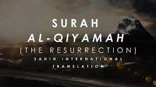 Surah Al-Qiyamah (75) Ft. Jibril Wahab | Fatih Seferagic | Omar Hisham Al Arabi