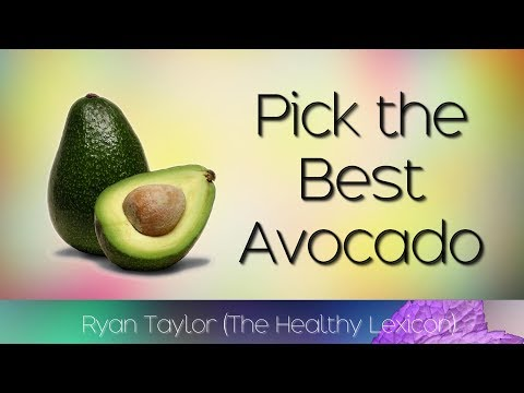 How To: Pick The Perfect Avocado