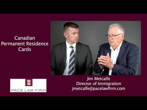 Canadian Immigration: Permanent Resident Cards