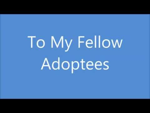 To My Fellow Adoptees