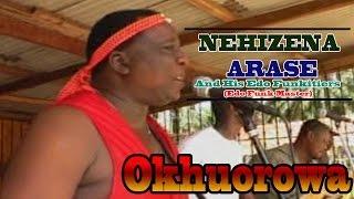 Okhuorowa (Full Album) by Nehizena Arase - Latest Edo Music Videos