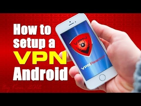 How to setup PPTP on Android | VPNReactor