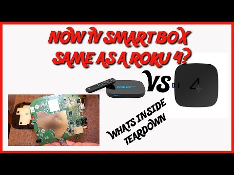 NOW TV SMART BOX SAME AS ROKU 4 TEARDOWN WHATS INSIDE