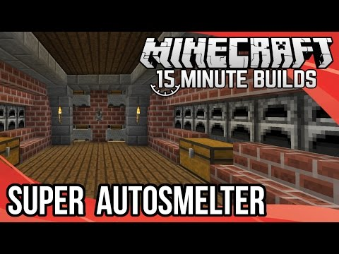 Minecraft 15-Minute Builds: Super Auto-Smelter