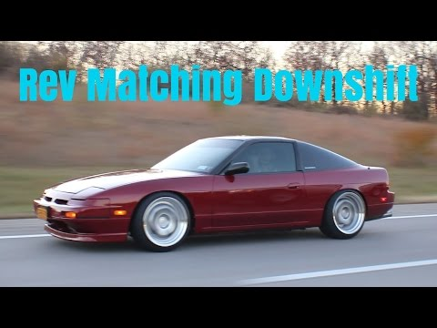 How To Rev Match Downshift | Manual Shifting Techniques 240SX