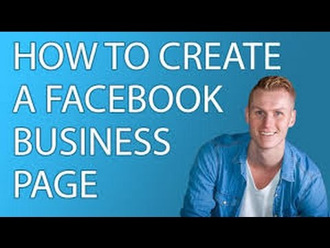 HOW TO CREATE A FACEBOOK PAGE TO PROMOTE YOUR BUSINESS 2017 - SIMPLE TUTORIAL