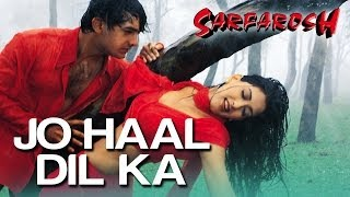 Jo Haal Dil Ka | Aamir Khan | Sonali Bendre | Sarfarosh Movie | Alka Yagnik | Kumar Sanu | 90s Hits