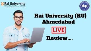 Rai University, Ahmedabad 2019- College Reviews & Critic Rating