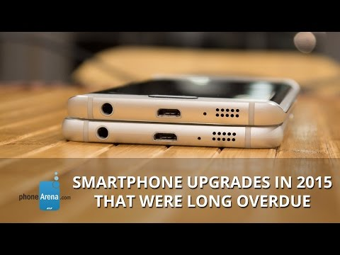Smartphone upgrades in 2015 that were long overdue