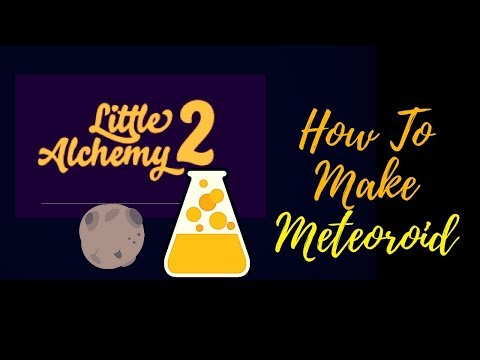 Little Alchemy 2-How To Make Meteoroid Cheats & Hints