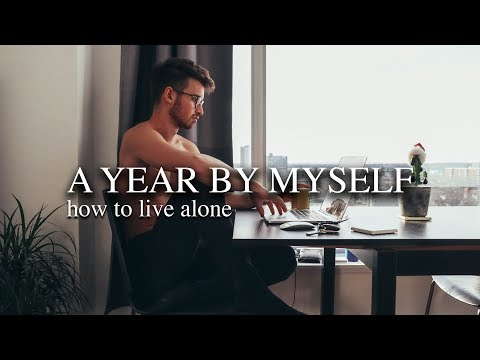 How To Live Alone | A Year By Myself