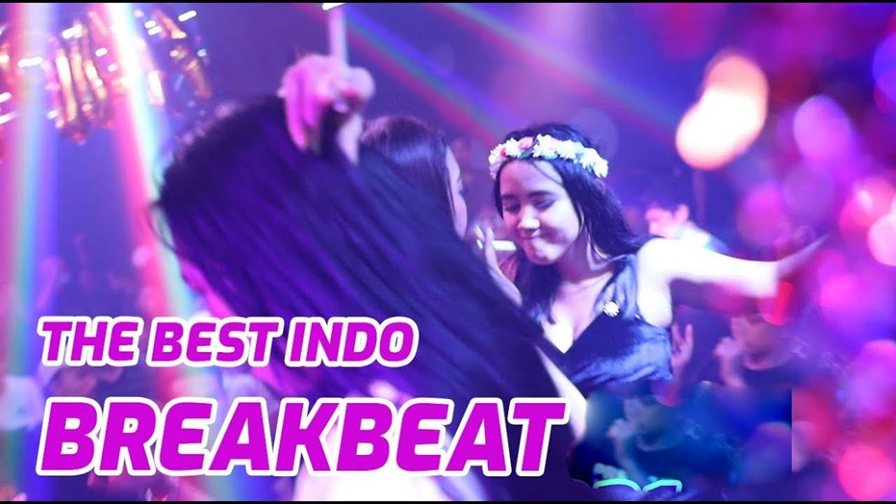 The Best Indonesia Breakbeat Full Bass