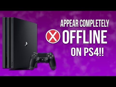 Appear Offline Completely On PS4!!