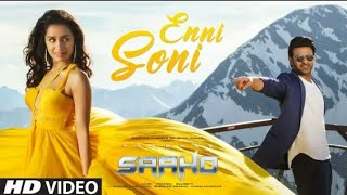 Enni Soni Saaho ।Full video Song। Guru Randhawa। Prabhas, Shradha। Sahoo movie song 2019