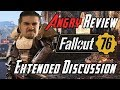 Fallout 76 Angry Rant Extended Review Discussion