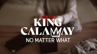 King Calaway - No Matter What (Official Lyric Video)
