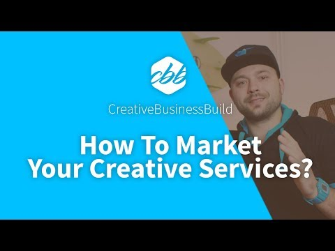 How To Market Your Creative Services