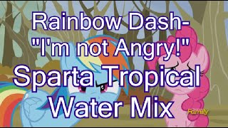4000 Sub Special Rainbow Dash  I Am Not Angry Sparta Tropical Water Remix