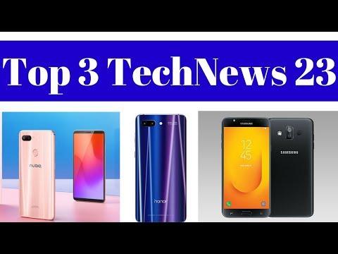 Top 3 TechNews 23 - Samsung Galaxy J7 Duo, Vivo Y71, Nubia Z18 Mini, Honor 10 Leaked Image.