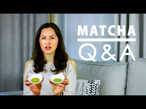 Q & A | Matcha Benefits | How To Select The Best Matcha