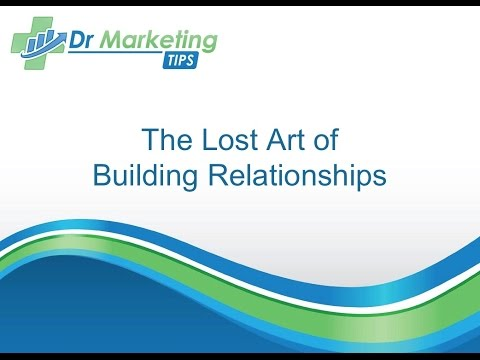 Module 3.3 | The Lost Art of Building Relationships
