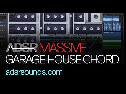 NI Massive tutorial - Make A Garage House Chord