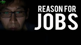 The Reason Why We Have Jobs
