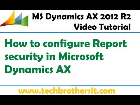 40-Microsoft Dynamics AX Tutorial - How to configure Report security in Microsoft Dynamics AX