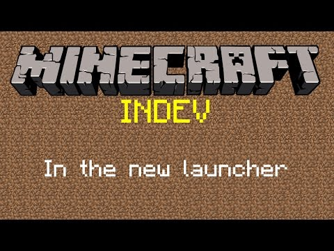 Minecraft Indev version in the new launcher