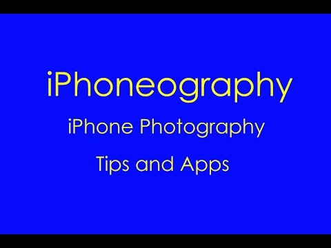 iPhoneography 2015 - iPhone Photography Tips and Apps