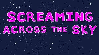 Screaming Across The Sky - New Album