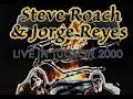 Steve Roach Jorge Reyes Live Excerpt From May 5 2000 Tucson
