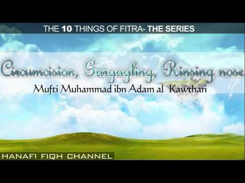 Circumcision, Gargagling, Rinsing nose- Fitra Episode 5