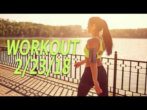 Workout 2-23-18
