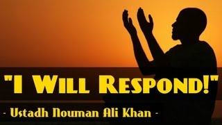 """I Will Respond!"" ᴴᴰ ┇ Amazing Reminder ┇ Ustadh Nouman Ali Khan ┇ The Daily Reminder ┇"