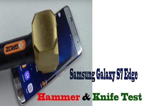 samsung galaxy s7 edge hammer & knife scratch test -  2016 - 11