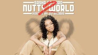 Sasha Go Hard - Threat (Nutty World 2)