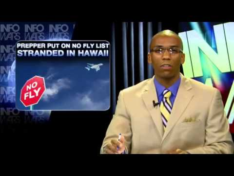 Breaking   Prepper Put on No Fly List, Stranded in Hawaii 360p