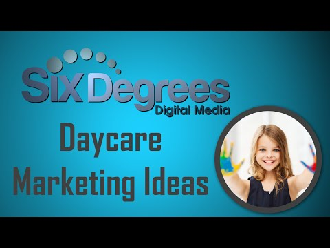 How to Market Daycares and Preschools