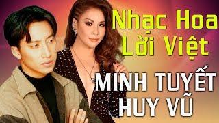 Nhạc Hoa Lời Việt Minh Tuyết - Huy Vũ   Hát Gì Mà Hay Thế -nhạc Hải Ngoại Minh Tuyết Huy Vũ Hay Nhất