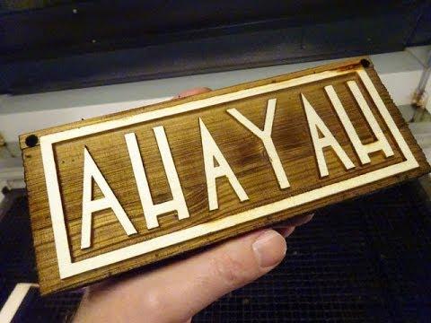 Pine & Leather Ahayah Signage: CNC Laser Engraving & Cutting