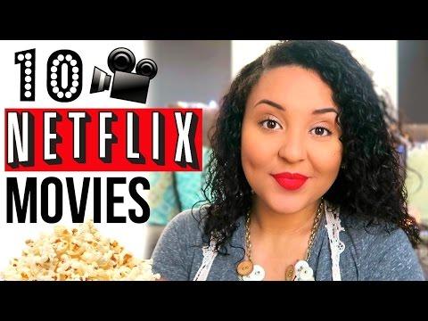 10 NETFLIX MOVIES YOU MUST WATCH | FAVORITE NETFLIX MOVIES 2017 | Page Danielle
