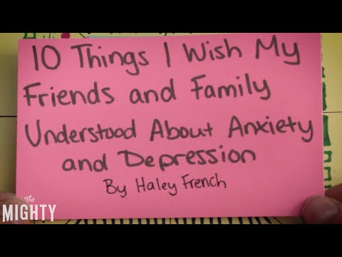 10 Things I Wish My Friends and Family Understood About Anxiety and Depression