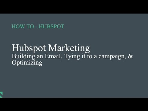 Hubspot - How to build an email & tie it to a campaign