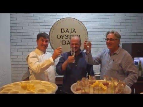 Baja Oyster Bar Opening: San Jose del Cabo, Mexico