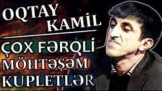 OQTAY KAMiL   Qeyri-Adi SOZLERi ve QIZIL Atvetleri   SECMELER #2